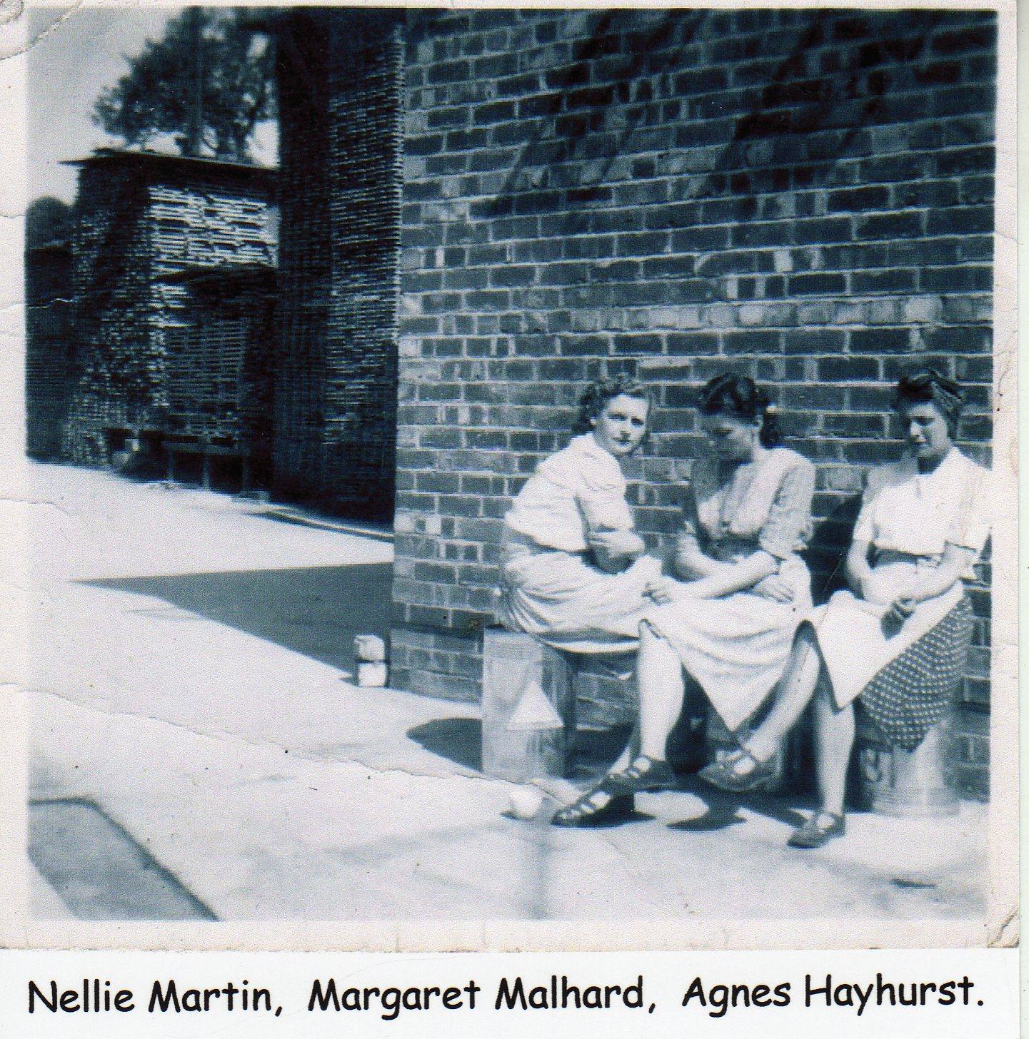 Nellie Martin, Margaret Malhard, Agnes Hayhurst