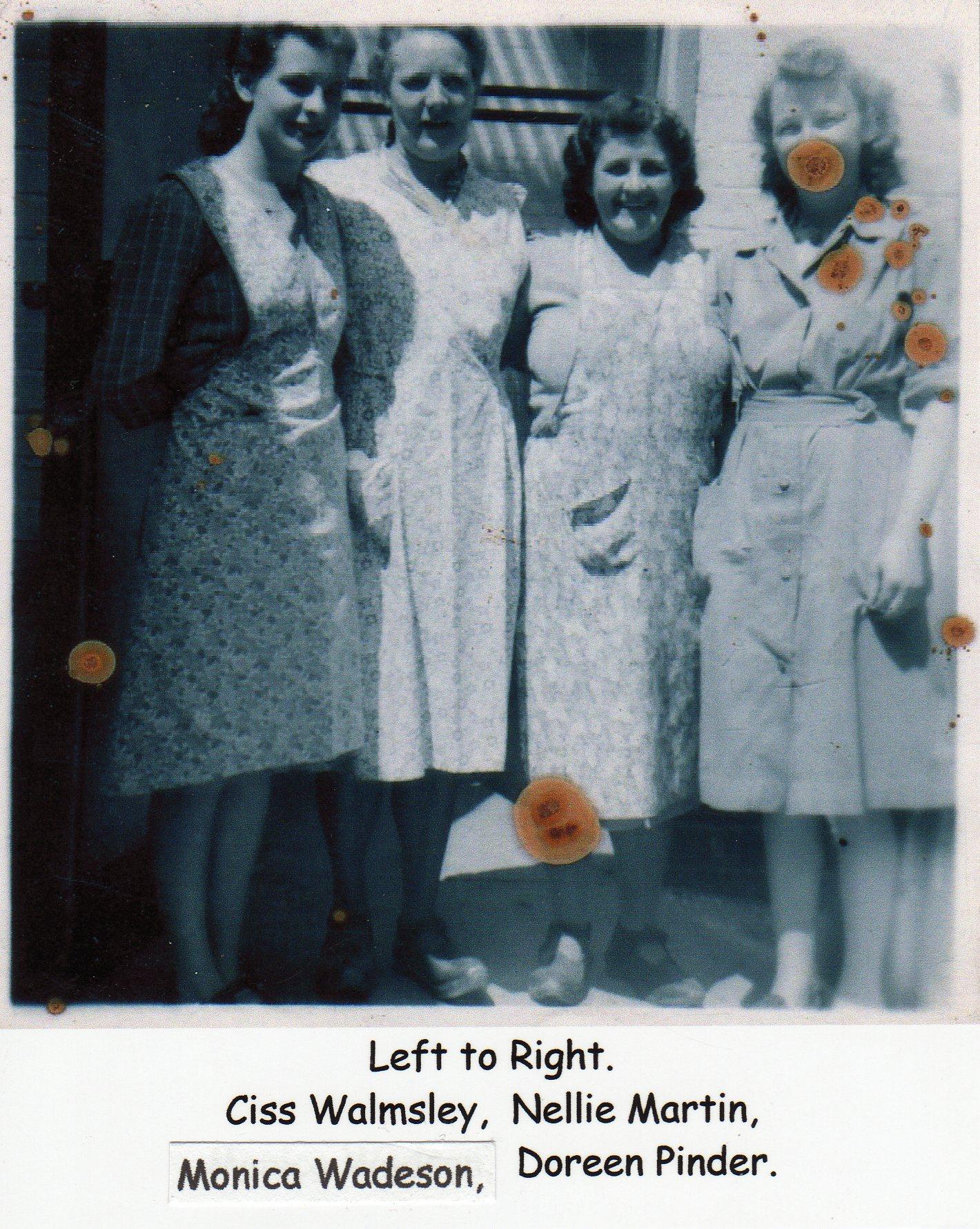 Berry's Ladies, Ciss Walmsley, Nellie Martin Monica Wadeson, Doreen Pinder
